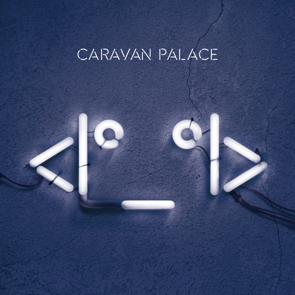 Caravan_Palace-2015-Album_Cover